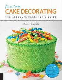 First Time Cake Decorating by Autumn Carpenter image