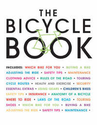 """The Bicycle Book by """"Cycling Plus"""" Magazine image"""