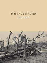 In the Wake of Katrina by Larry Towell image