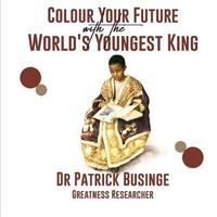 Colour Your Future With The World's Youngest King by Patrick Businge image