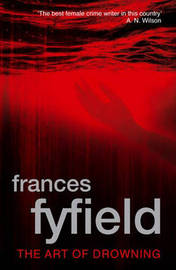 The Art of Drowning by Frances Fyfield image