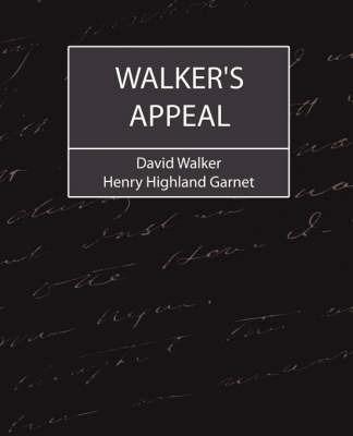 Walker's Appeal by David Walker
