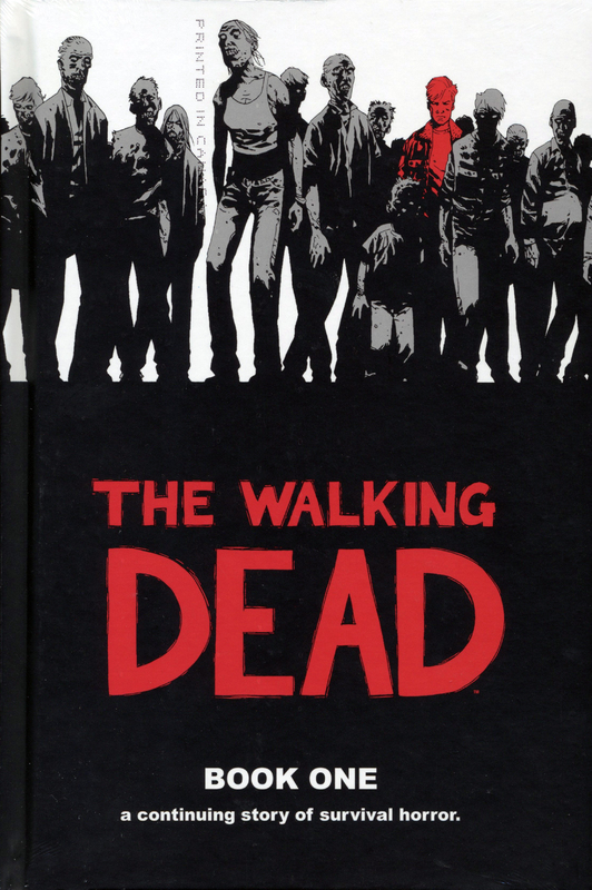 The Walking Dead: Bk. 1 by Robert Kirkman
