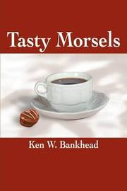 Tasty Morsels by Ken Watt Bankhead image