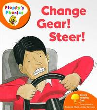 Oxford Reading Tree: Level 6: Floppy's Phonics: Change Gear! Steer! by Roderick Hunt