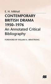 Contemporary British Drama 1950-1976 by E.H. Mikhail image