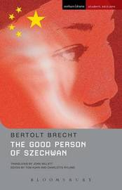 """The Good Person of Szechwan"" by Bertolt Brecht"
