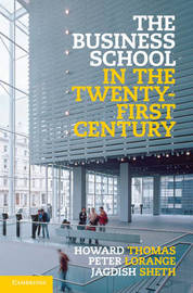 The Business School in the Twenty-First Century by Peter Lorange