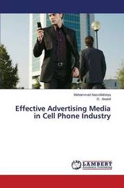 Effective Advertising Media in Cell Phone Industry by Nasrollahniya Mohammad