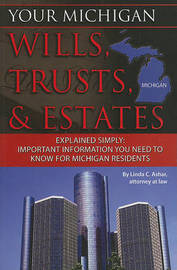 Your Michigan Wills, Trusts, & Estates Explained Simply by Linda C Ashar image