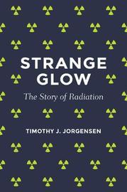 Strange Glow by Timothy J. Jorgensen
