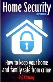 Home Security 3rd Edition by D.G. Conway image