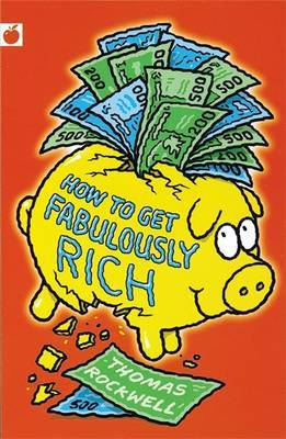 How to Get Fabulously Rich by Thomas Rockwell image