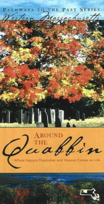 Around the Quabbin by David J. McLaughlin