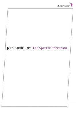 The Spirit of Terrorism by Jean Baudrillard