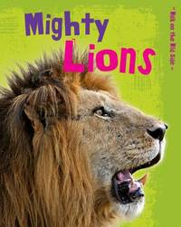 Mighty Lions by Charlotte Guillain