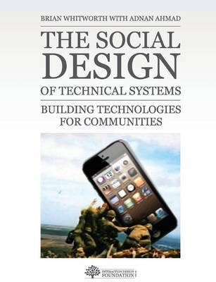 The Social Design of Technical Systems by Brian Whitworth