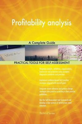 Profitability Analysis a Complete Guide by Gerardus Blokdyk