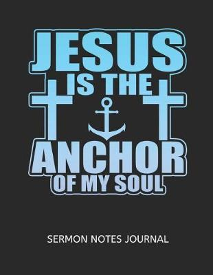 Jesus Is The Anchor Of My Soul image