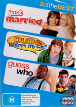 Just Married / Dude, Where's My Car? / Guess Who - 3 Of The Best (3 Disc Set) on DVD