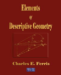 Elements of Descriptive Geometry by Charles E. Ferris image