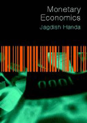 Monetary Economics by Jagdish Handa image