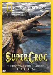 National Geographic - Supercroc on DVD