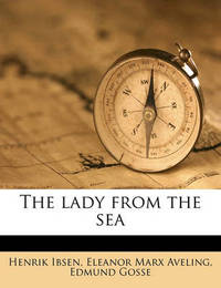 The Lady from the Sea by Henrik Johan Ibsen