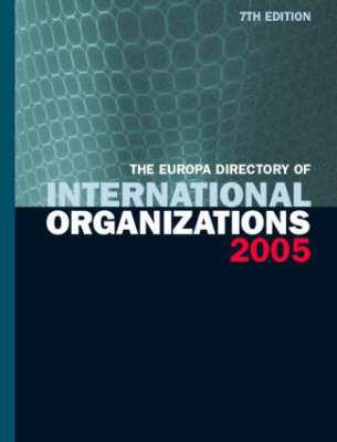 The Europa Directory of International Organizations by Routledge