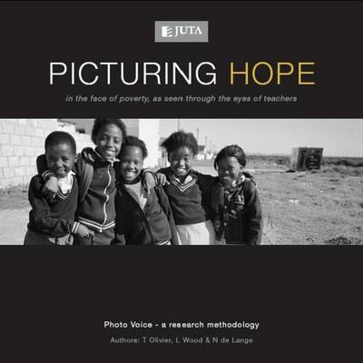 Picturing Hope by T. Olivier