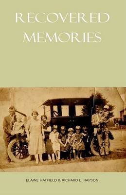 Recovered Memories by Richard L Rapson (Ohio State University)