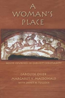 A Woman's Place by Carolyn A Osiek
