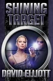Shining Target by David Elliott