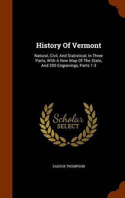 History of Vermont by Zadock Thompson image