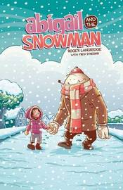 Abigail & The Snowman by Roger Langridge