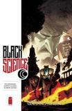 Black Science: Volume 3 by Rick Remender