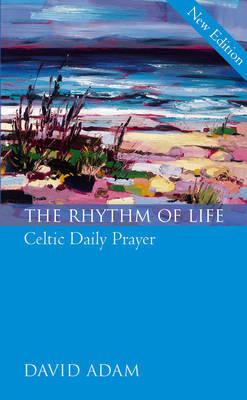 The Rhythm of Life by David Adam image