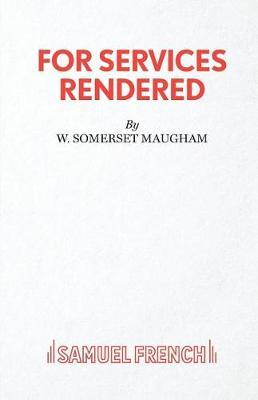 For Services Rendered by W.Somerset Maugham