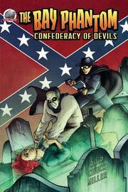 The Bay Phantom-Confederacy of Devils by Chuck Miller