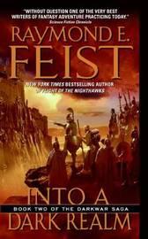 Into a Dark Realm (Darkwar Saga #2) by Raymond E Feist