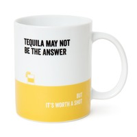 Say It Mug Tequila
