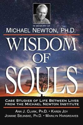 Wisdom of Souls by The Newton Institute