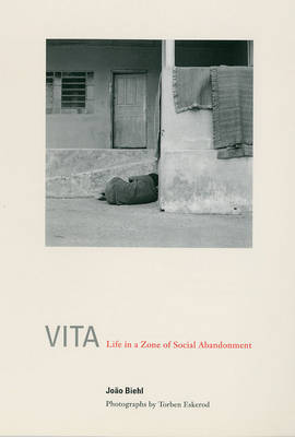 Vita: Life in a Zone of Social Abandonment by Joao Biehl image
