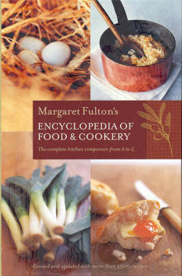 Margaret Fulton's Encyclopedia of Food and Cookery by Margaret Fulton image