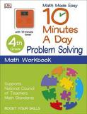 10 Minutes a Day: Problem Solving, Fourth Grade by DK Publishing