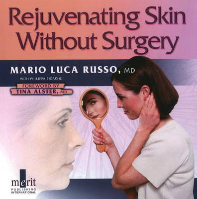 Rejuvenating Skin without Surgery by Mario Luca Russo