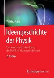 Ideengeschichte Der Physik by Wilfried Kuhn image