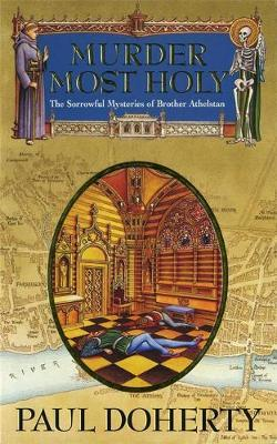 Murder Most Holy by Paul Doherty