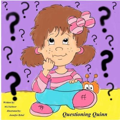 Questioning Quinn by M.J. Schwer