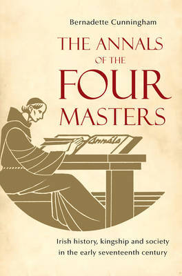 The Annals of the Four Masters by Bernadette Cunningham